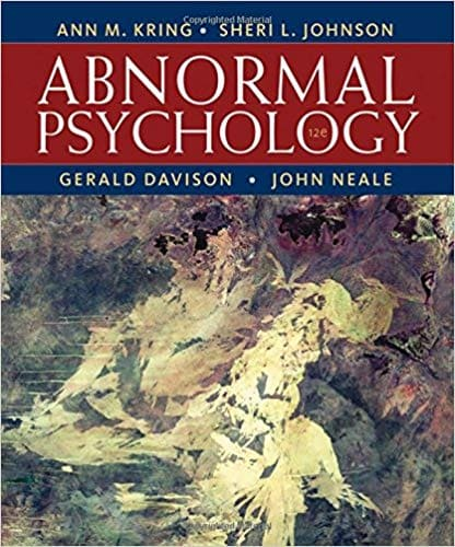 Abnormal Psychology 12th Edition by Ann M. Kring