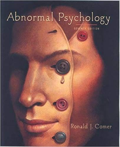 Abnormal Psychology 7th Edition by Ronald J Comer
