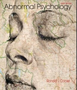 Abnormal Psychology by Ronald J. Comer 9th Edition