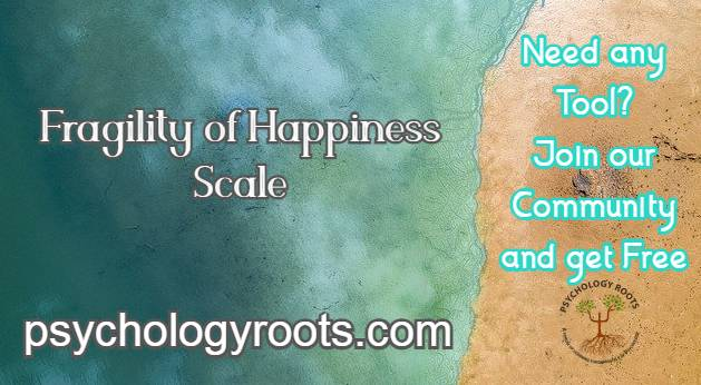 Fragility of Happiness Scale