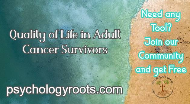 Quality of Life in Adult Cancer Survivors