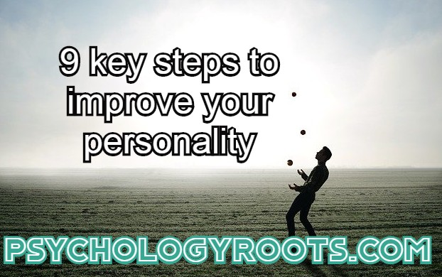 9 key steps to improve your personality