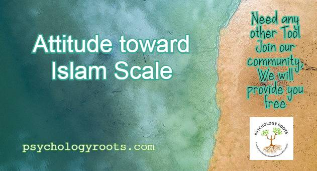 Attitude toward Islam Scale