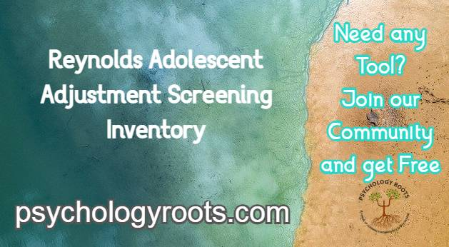 Reynolds Adolescent Adjustment Screening Inventory