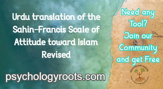Urdu translation of the Sahin–Francis Scale of Attitude toward Islam Revised