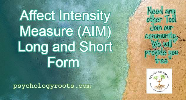 Affect Intensity Measure (AIM) Long and Short Form