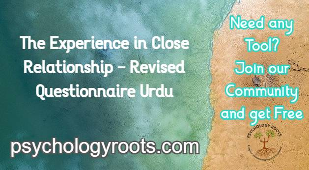 The Experience in Close Relationship - Revised Questionnaire Urdu