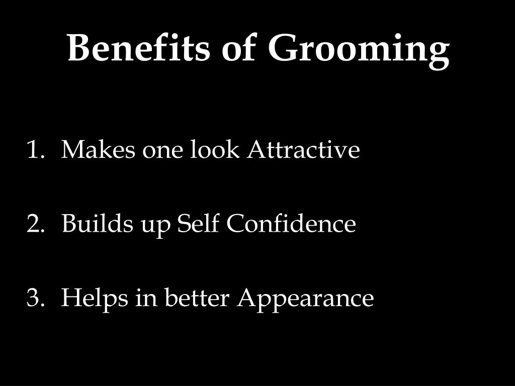 Small steps of Self Grooming may lead to success