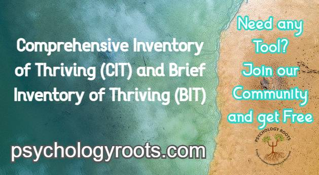 Comprehensive Inventory of Thriving (CIT) and Brief Inventory of Thriving (BIT)