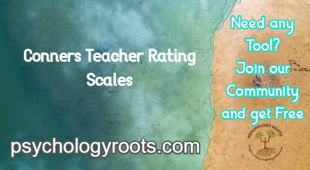 Conners Teacher Rating Scales
