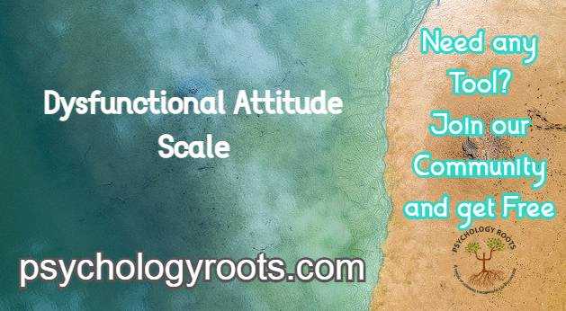 Dysfunctional Attitude Scale