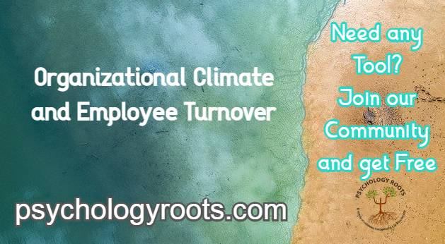 Organizational Climate and Employee Turnover