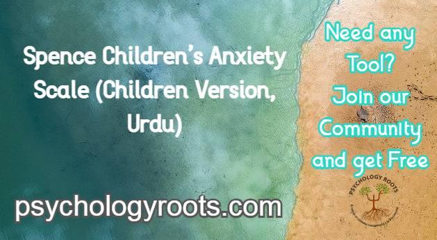 Spence Children's Anxiety Scale (Children Version, Urdu)