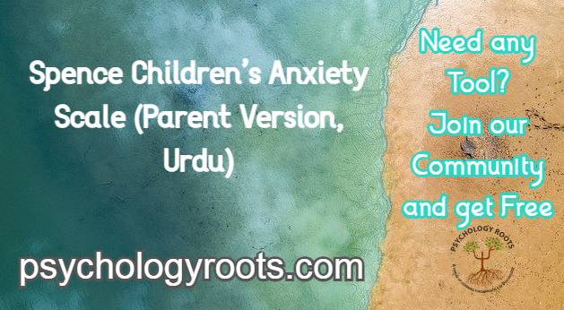 Spence Children's Anxiety Scale (Parent Version, Urdu)