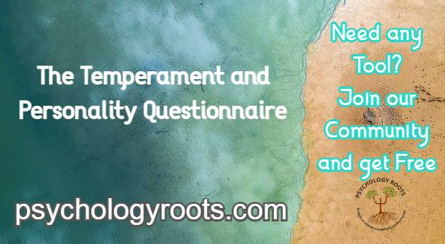 The Temperament and Personality Questionnaire