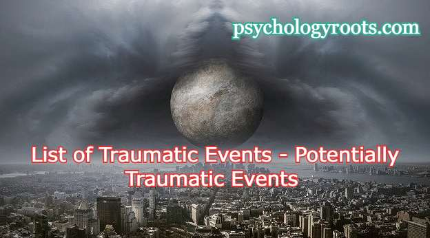 List of Traumatic Events - Potentially Traumatic Events at Different Points in the Life Span and Mental Health