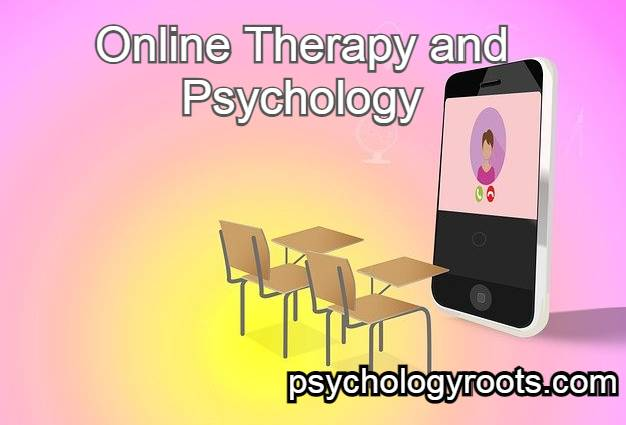 Online Therapy and Psychology