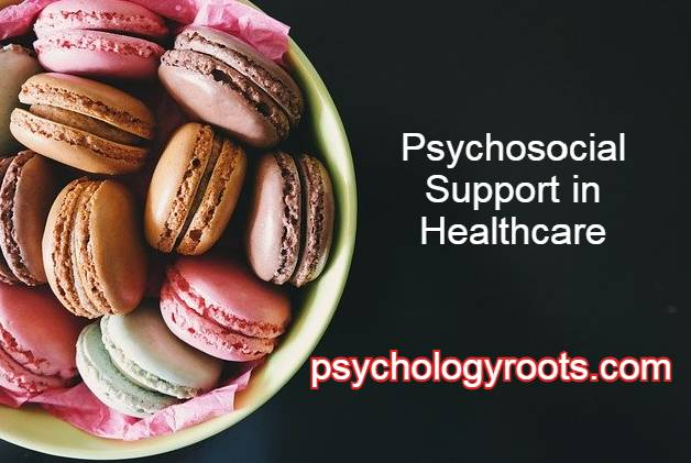 Psychosocial Support in Healthcare