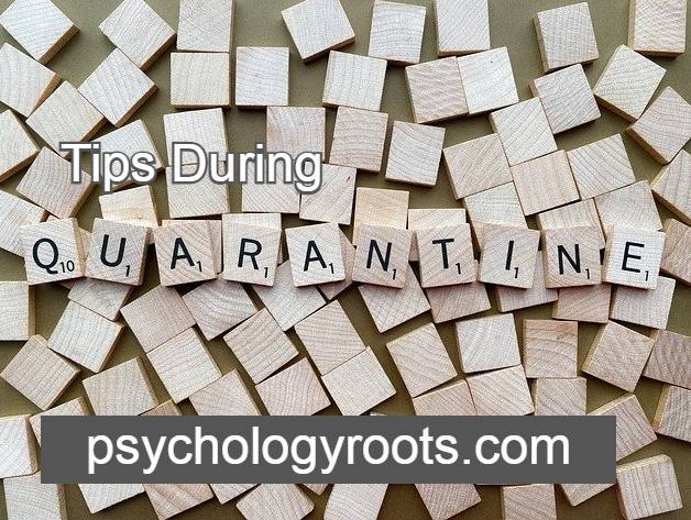 Tips For Mental Health Tips During Quarantine