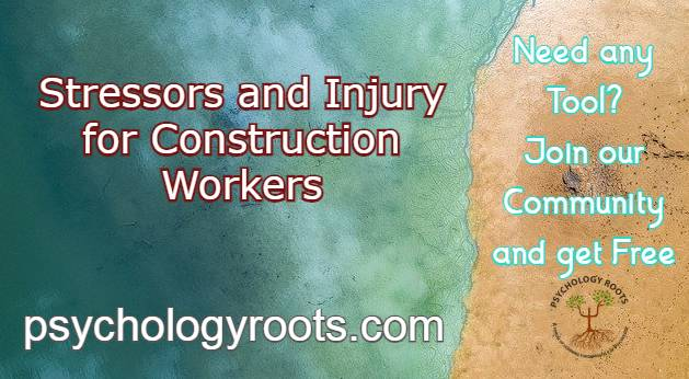Stressors and Injury for Construction Workers