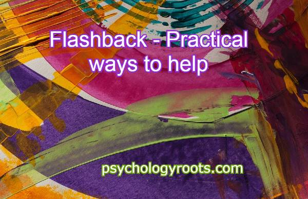 Flashbacks - Practical ways to help