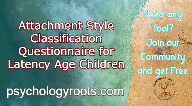 Attachment Style Classification Questionnaire for Latency Age Children