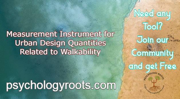 Measurement Instrument for Urban Design Quantities Related to Walkability