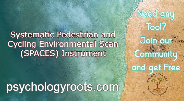 Systematic Pedestrian and Cycling Environmental Scan (SPACES) Instrument