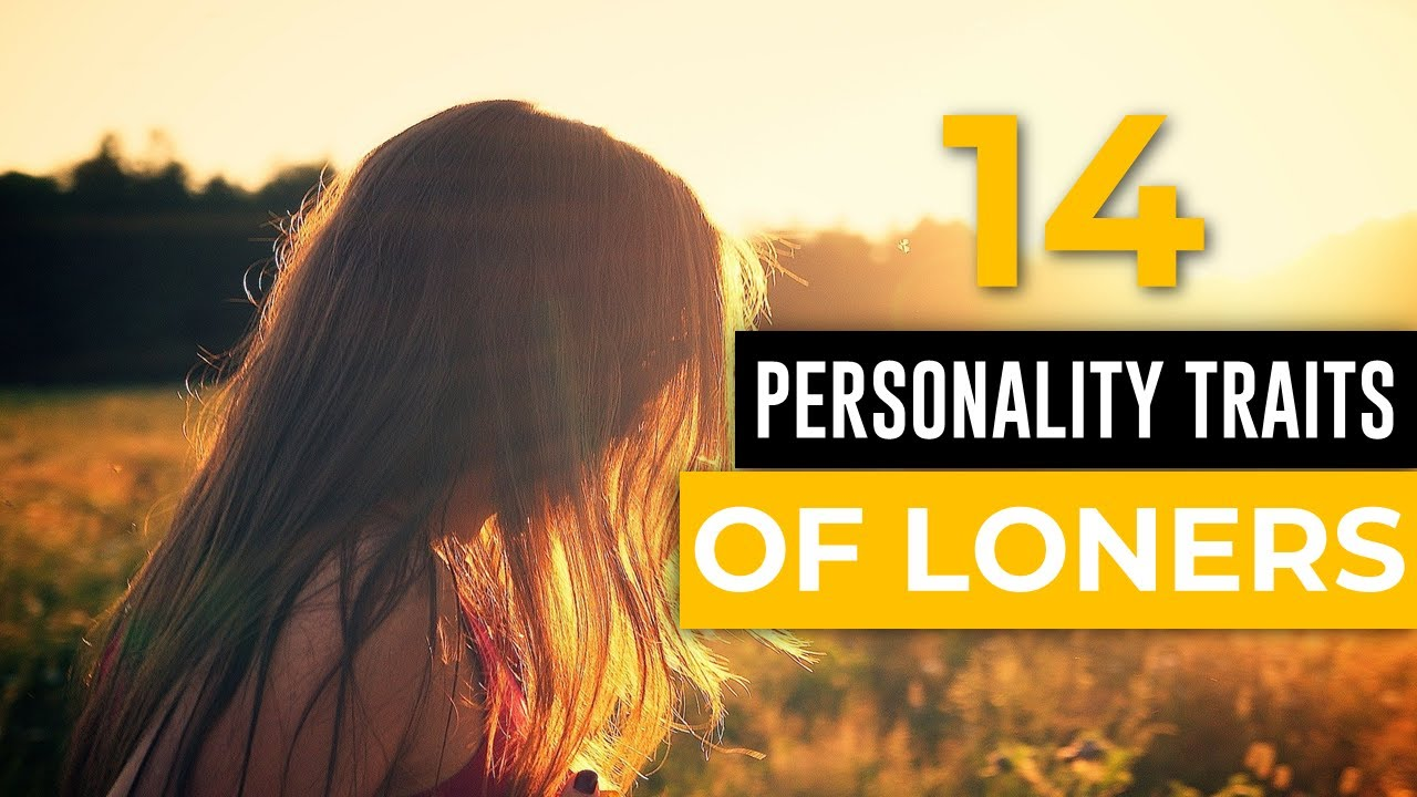 Personality Traits of People Who Stay Alone