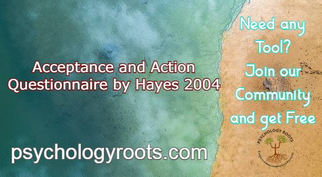 Acceptance and Action Questionnaire by Hayes 2004