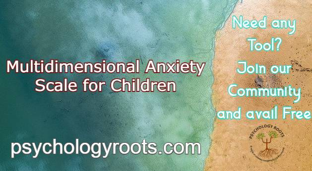 Multidimensional Anxiety Scale for Children