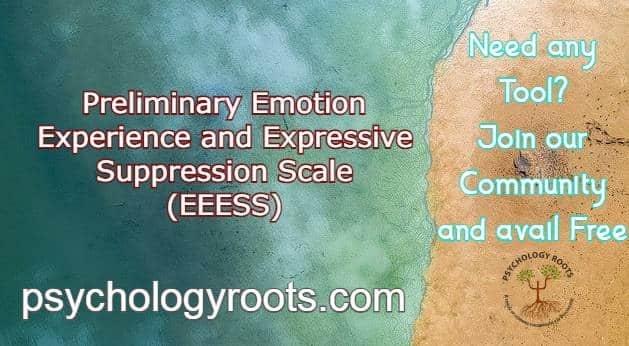 Preliminary Emotion Experience and Expressive Suppression Scale