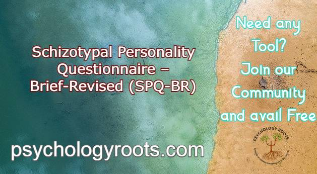 Schizotypal Personality Questionnaire – Brief-Revised