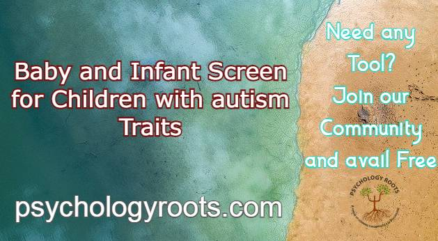 Baby and Infant Screen for Children with autism Traits