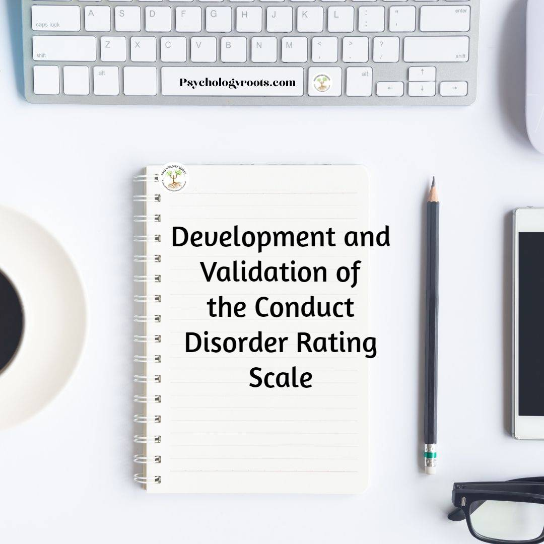 Development and Validation of the Conduct Disorder Rating Scale