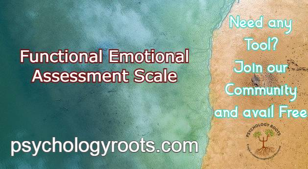 Functional Emotional Assessment Scale