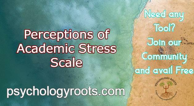 Perceptions of Academic Stress Scale