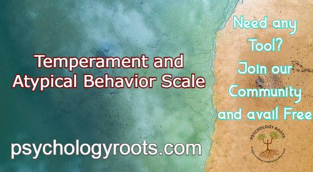 Temperament and Atypical Behavior Scale