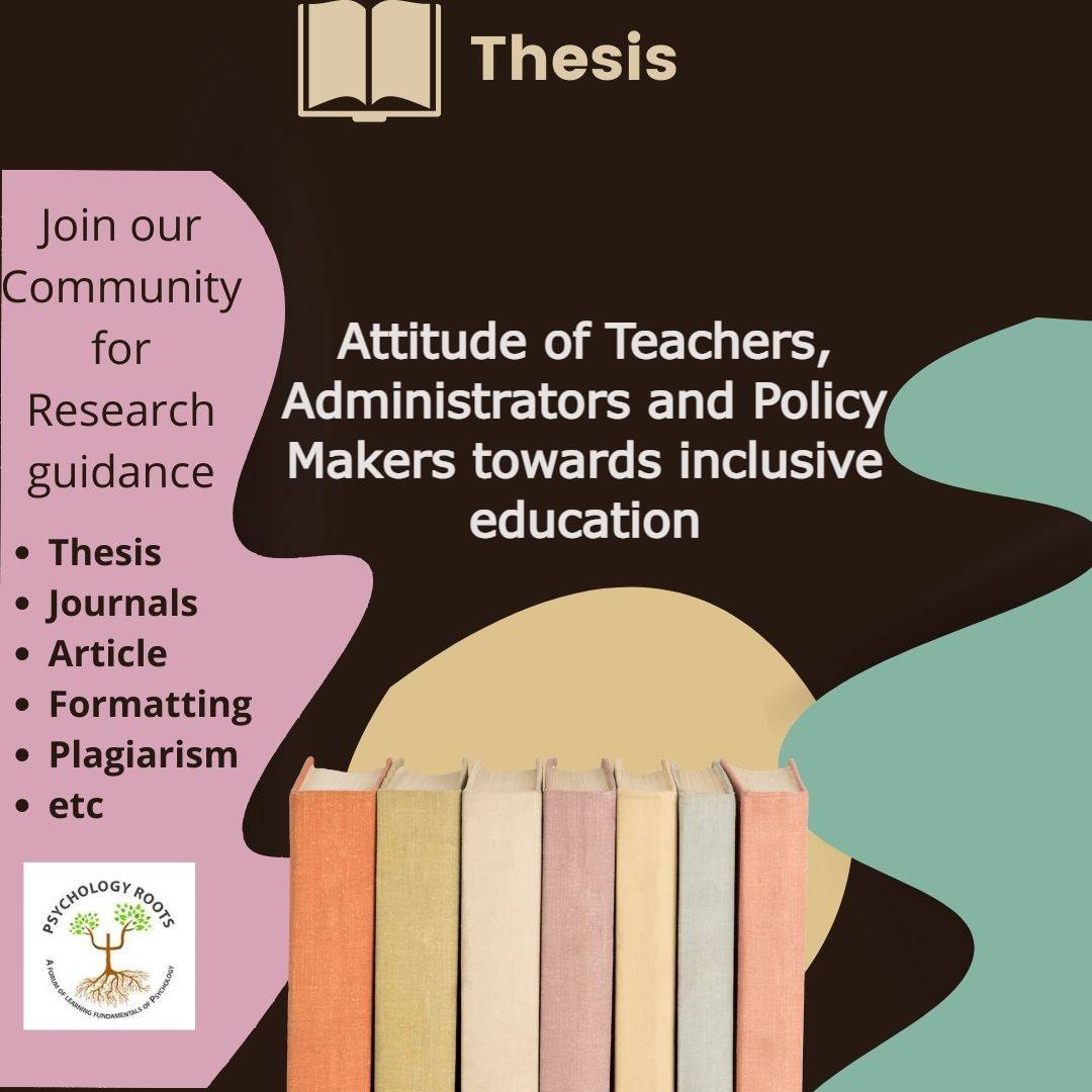 Attitude of Teachers, Administrators and Policy Makers towards inclusive education