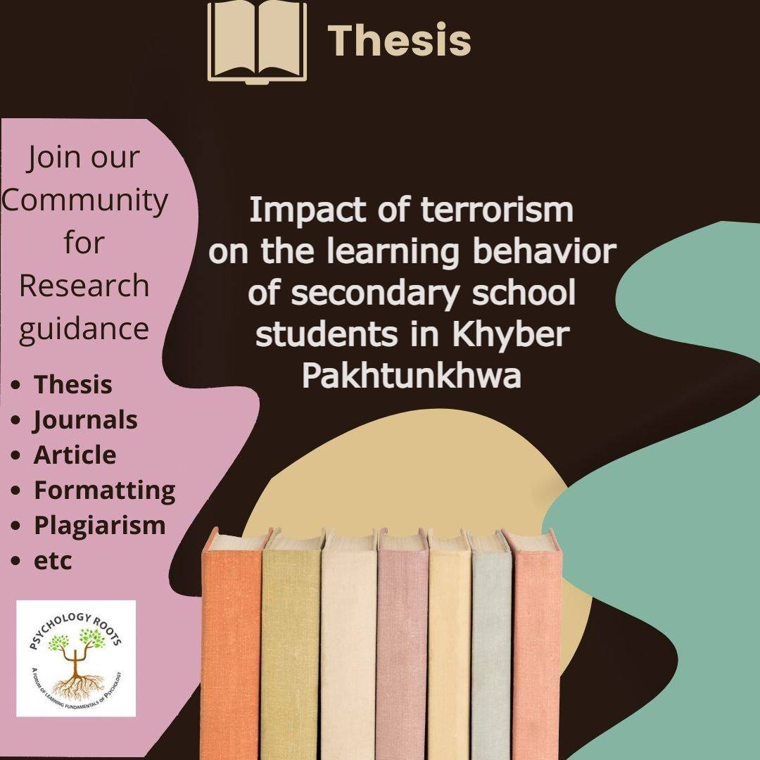Impact of terrorism on the learning behavior of secondary school students in Khyber Pakhtunkhwa