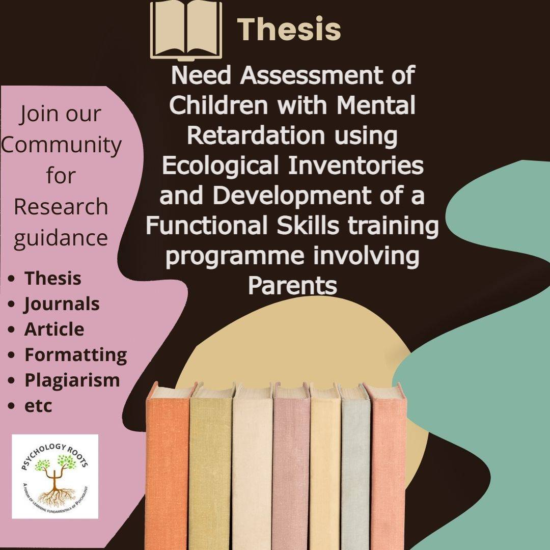 Need Assessment of Children with Mental Retardation using Ecological Inventories and Development of a Functional Skills training programme involving Parents